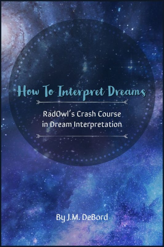 RadOwl's Crash Course in Dream Interpretation